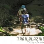 Trailblazing Through Summer