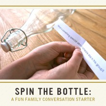 Spin the Bottle: A Fun Family Conversation Starter