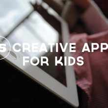 15 Creative Apps for Kids