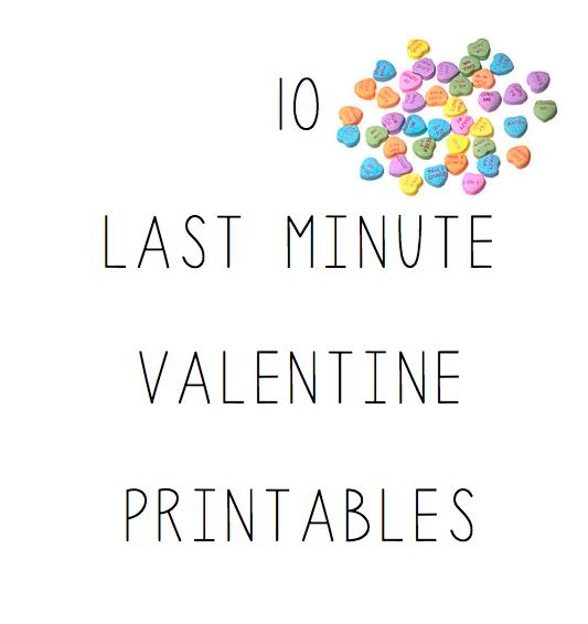 10 Last Minute Valentine Printables
