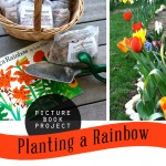 Picture Book Project: Planting a Rainbow
