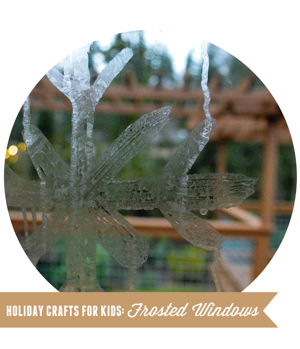 Holiday Crafts with Kids: Frosted Windows