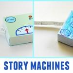 Story Machines