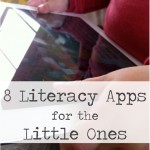 8 Literacy Apps for the Little Ones