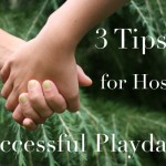 3 Tips for Hosting Successful Playdates