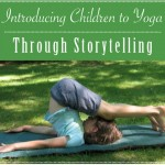 Introducing Children to Yoga Through Storytelling