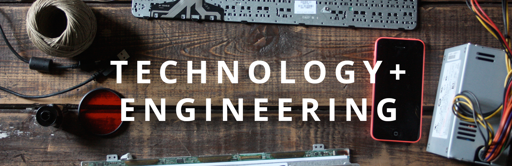 Tech + Engineering