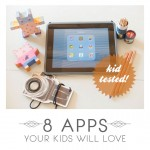 8 Apps Your Child Will Love
