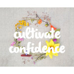 Raising Confident + Natural Girls: 10 Ways to Cultivate Confidence