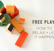 Free Play: How to Relax + Let it Happen