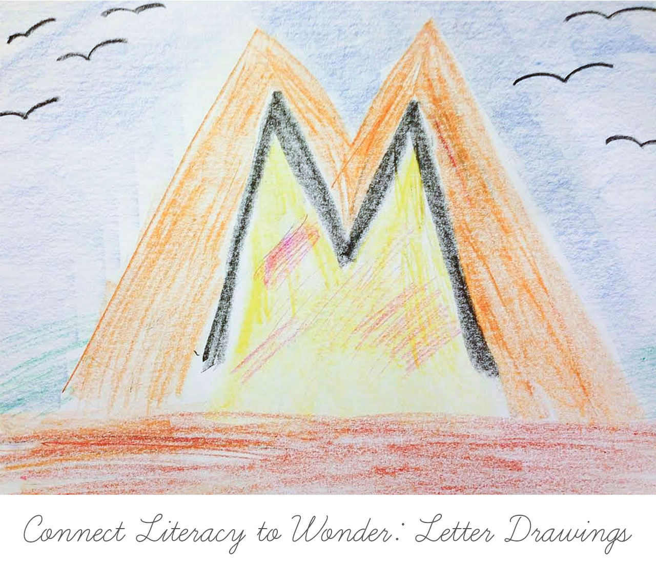 Connect Literacy to Wonder: Letter Drawings
