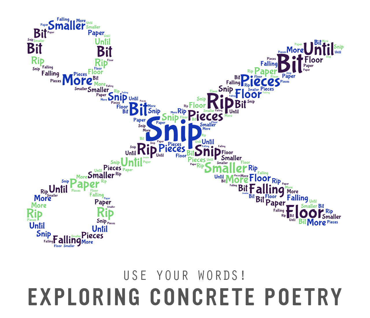 Use Your Words! Exploring Concrete Poetry