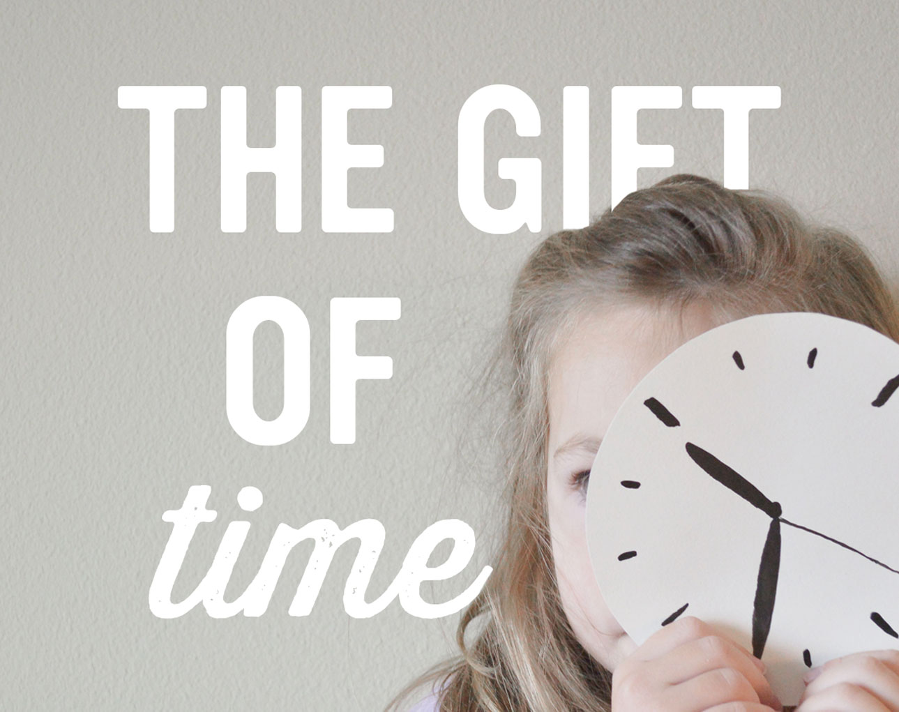 Mindful Holiday: The Gift of Time