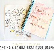 Mindful Holiday: Starting a Family Gratitude Journal