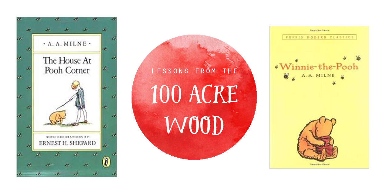 Lessons From the 100 Acre Wood