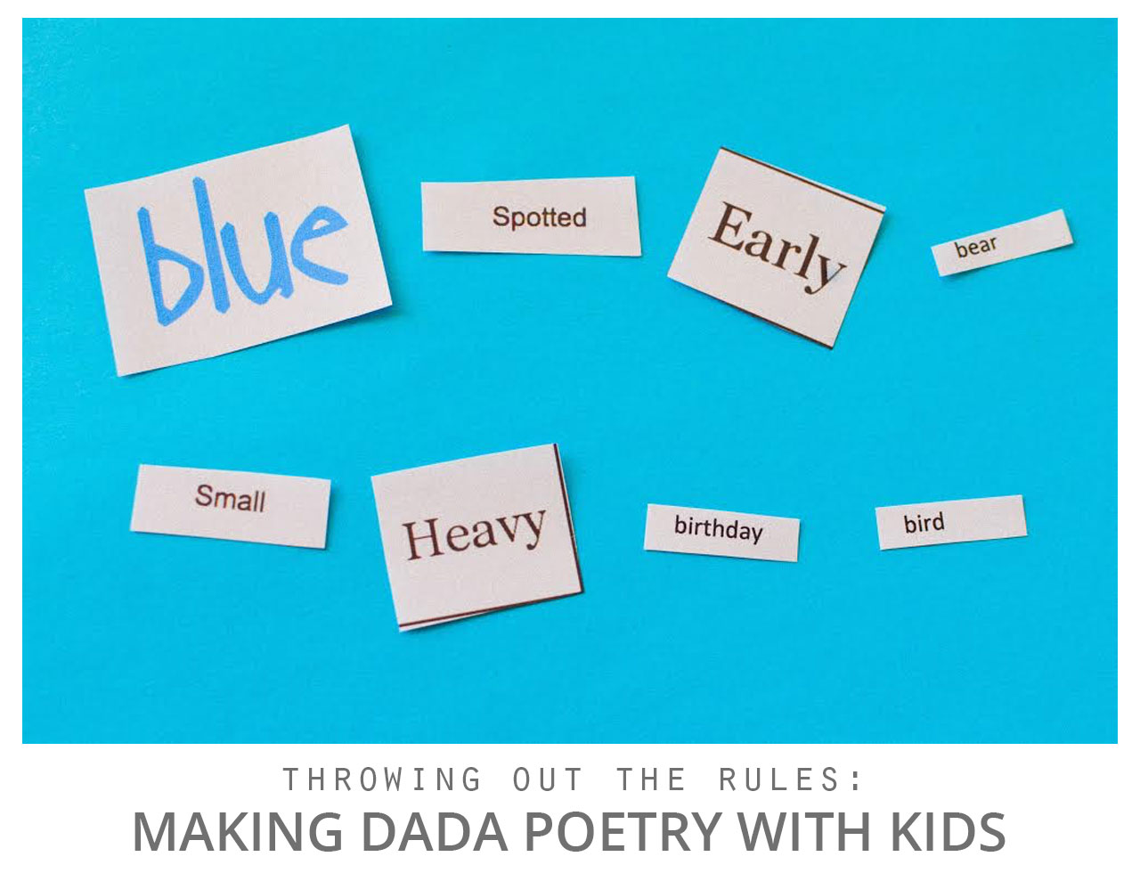 Making Dada Poetry with Kids