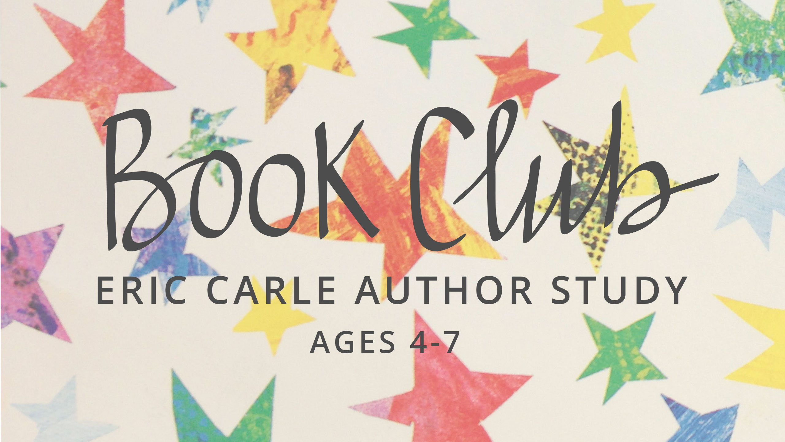 BOOK CLUB: ERIC CARLE AUTHOR STUDY