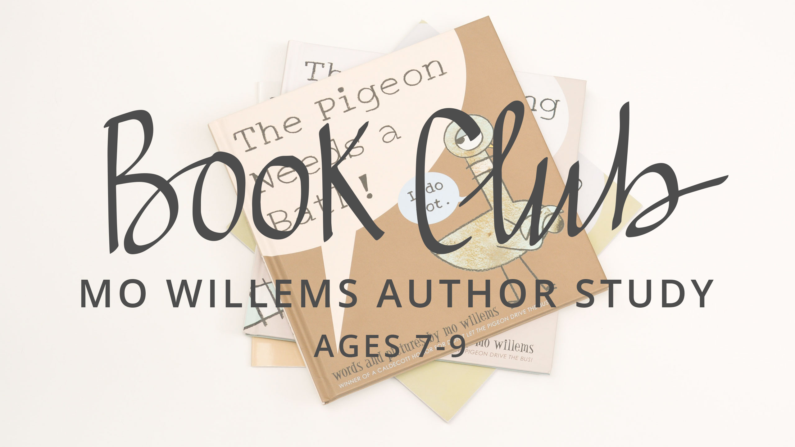 BOOK CLUB: MO WILLEMS AUTHOR STUDY