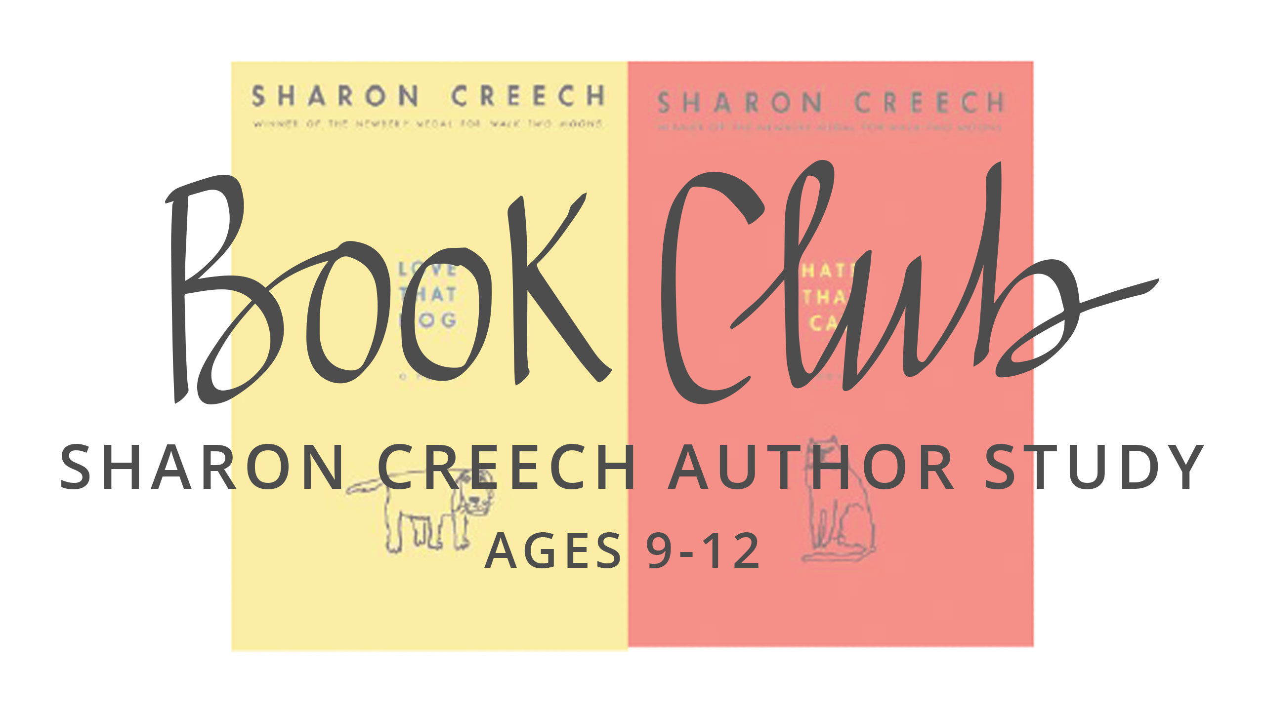 BOOK CLUB: SHARON CREECH AUTHOR STUDY