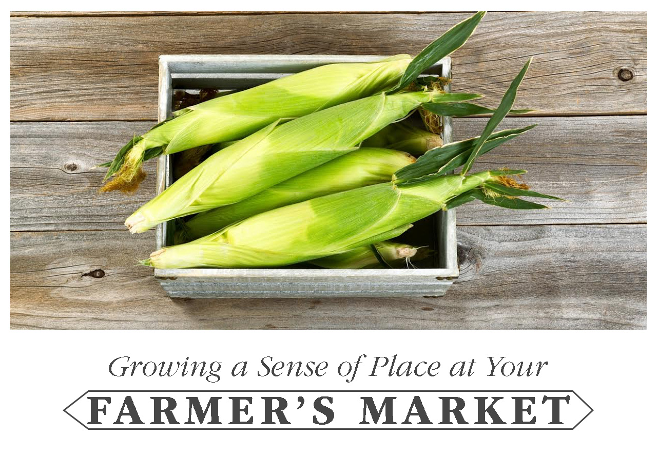 Growing a Sense of Place at Your Farmer's Market