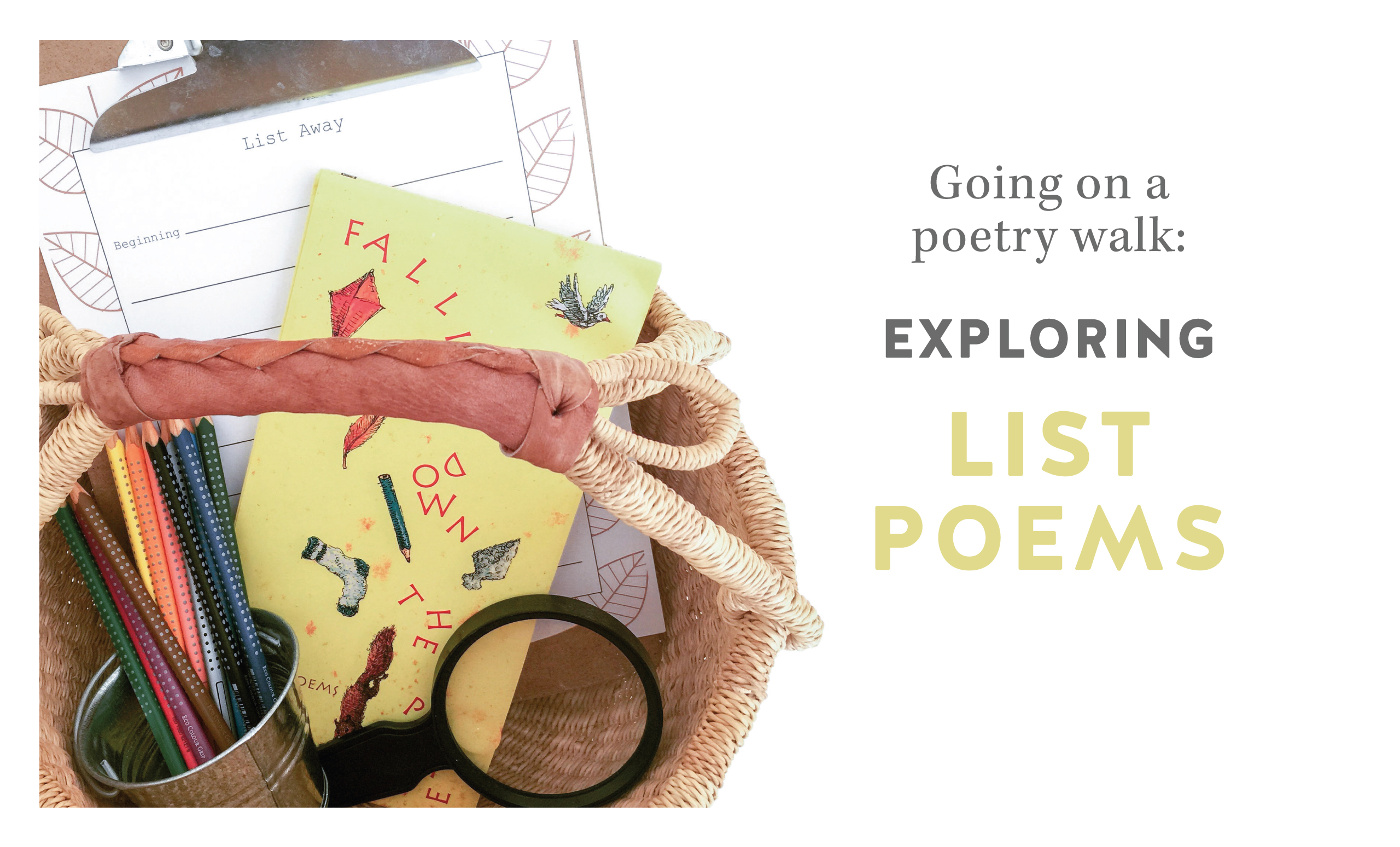 Going on a Poetry Walk: Exploring List Poems
