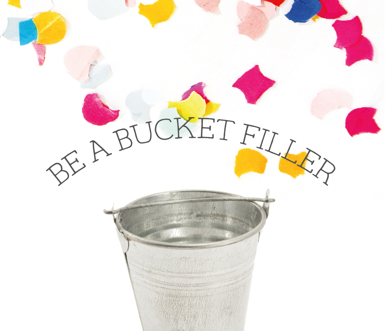 Playful Learning: Be a Bucket Filler