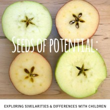 Seeds of Potential: Exploring Similarities and Differences with Children