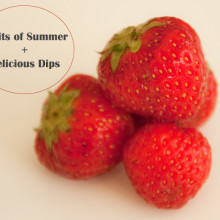 Playful Learning: Summer Fruits + Delicious Dips