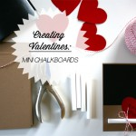 Creating Valentines: Mini Chalkboards