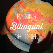 The Benefits of Raising Bilingual Children