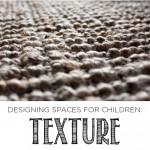Designing Spaces for Children: Texture