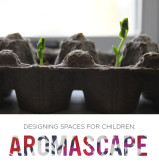 Designing Spaces for Children: Aromascape