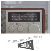 Designing Spaces for Children: Sound