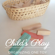 Child's Play: Organizing One Toy at a Time (Part 3)