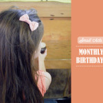 Small Acts: Monthly Birthdays