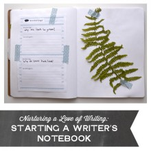 Nurturing a Love of Writing: Starting a Writer's Notebook
