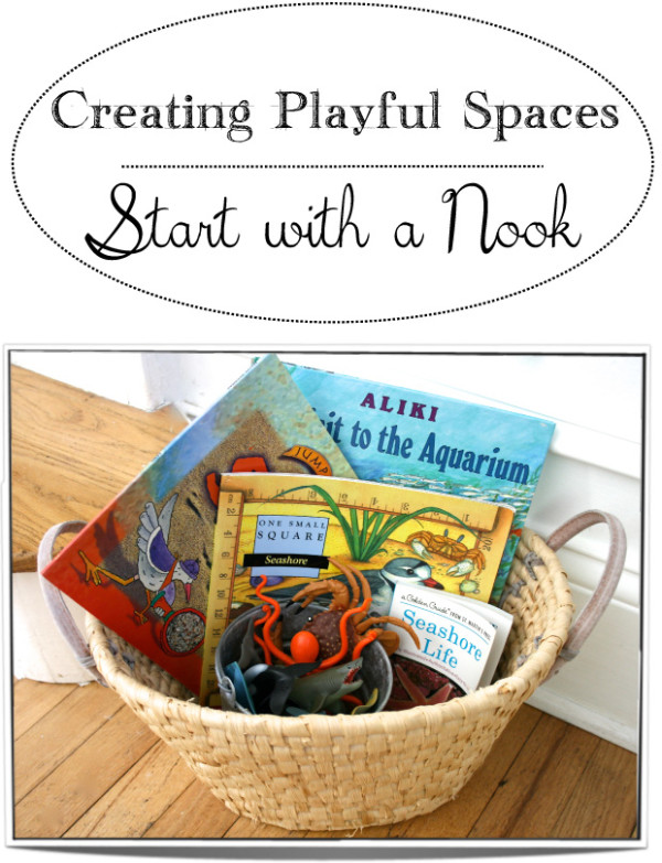 Creating Playful Spaces: Start with a Nook