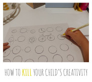 How to Kill Your Child's Creativity