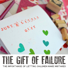The Gift of Failure: The Importance of Letting Children Make Mistakes