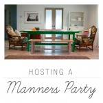 Hosting a Manners Party