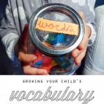 Growing Your Child's Vocabulary