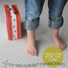 Traveling with the Kids: 4 Tips for Better Packing