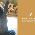 Yoga for Kids June: Springing to Life